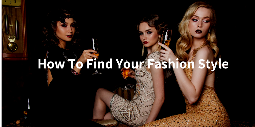 Find Your Fashion Style