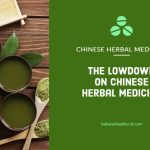 The Lowdown on Chinese Herbal Medicine