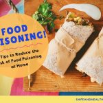 9 Tips to Reduce the Risk of Food Poisoning at Home