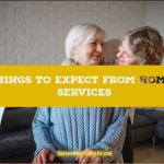 Ten Things To Expect From Home Care Services