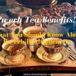 What You Should Know About Pu`Erh Tea Health Benefits