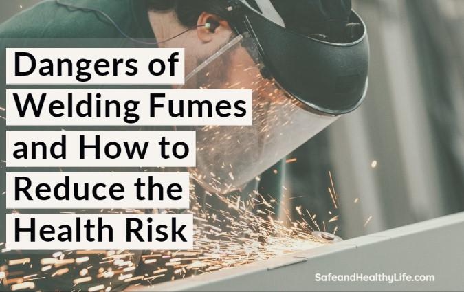 Dangers of Welding Fumes
