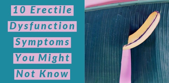 Erectile Dysfunction Symptoms