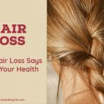 What Hair Loss Says About Your Health
