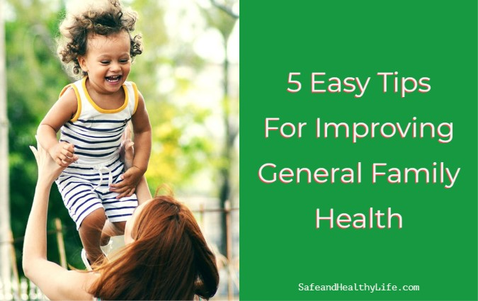 Improving General Family Health