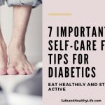 7 Important Self-Care Foot Tips for Diabetics