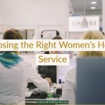 Choosing the Right Women's Health Service