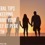 General Tips For Keeping You And Your Family At Peak Health