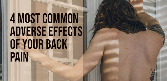 Adverse Effects of Your Back Pain