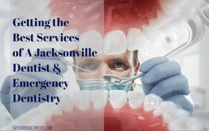 Best Services of A Jacksonville Dentist