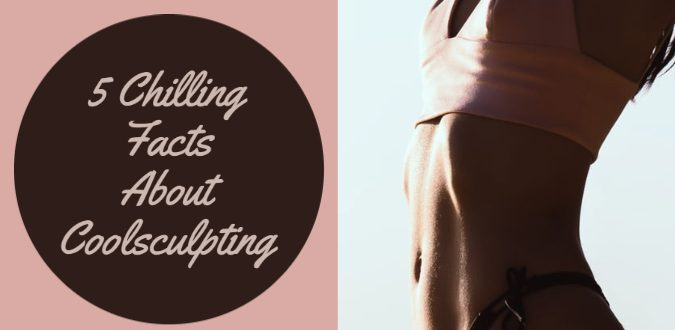 Chilling Facts About Coolsculpting