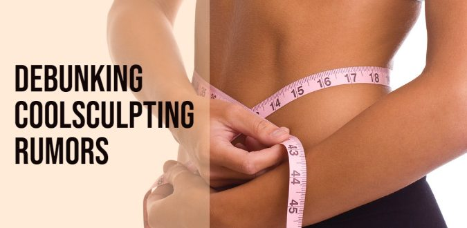 Debunking Coolsculpting Rumors