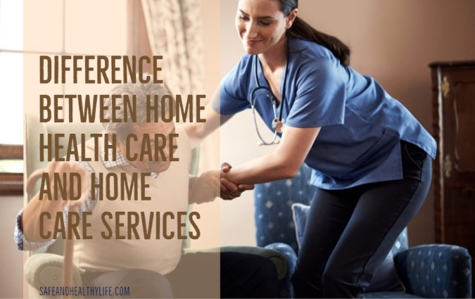 Home Health Care and Home Care Services