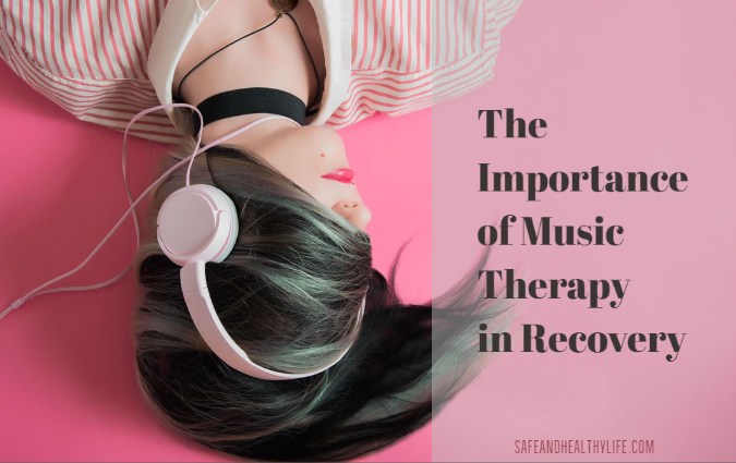 Importance of Music Therapy in Recovery