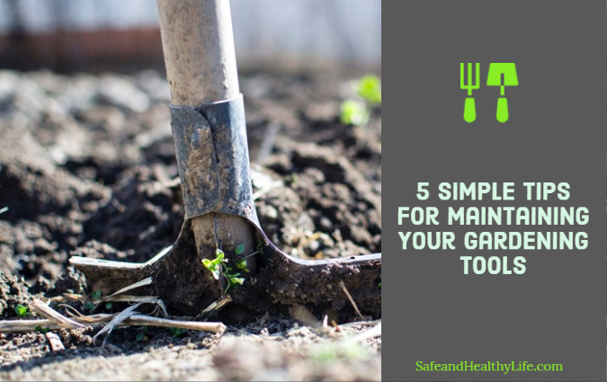 Maintaining Your Gardening Tools