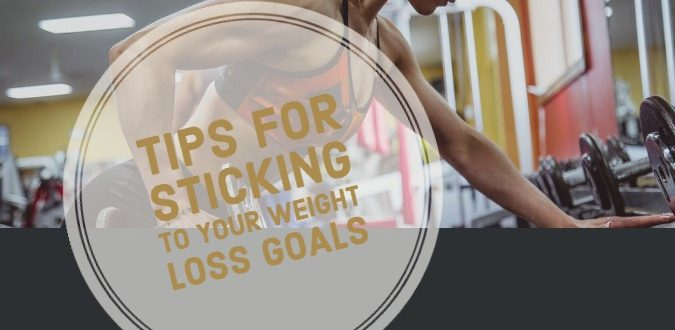Sticking to Your Weight Loss Goals