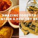 Amazing Foods To Maintain A Healthy Brain