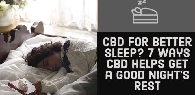 CBD for Better Sleep