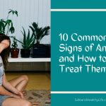 10 Common Signs of Anxiety and How to Treat Them