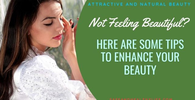 Enhance Your Beauty