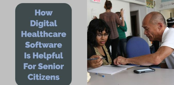 Healthcare Software Is Helpful For Senior Citizens
