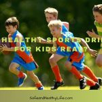 Is Healthy Sports Drink For Kids Real?