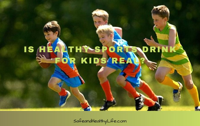 Healthy Sports Drink For Kids