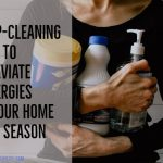 Deep-Cleaning Tips to Alleviate Allergies in Your Home This Season