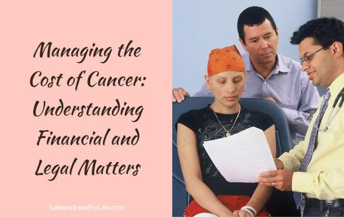 Managing the Cost of Cancer: Understanding Financial and Legal Matters
