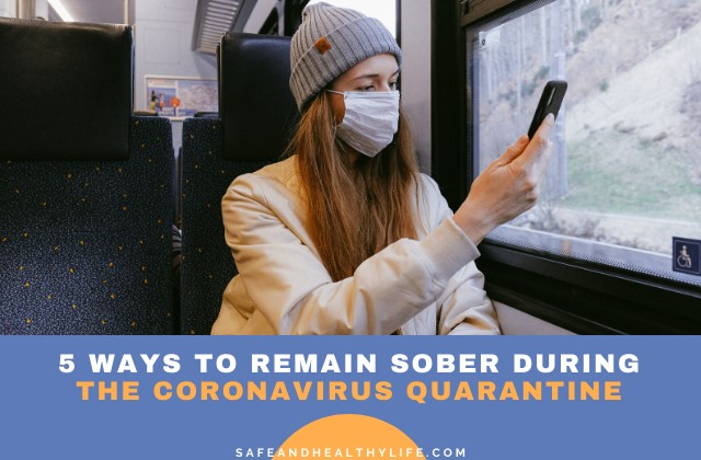Sober During the Coronavirus Quarantine