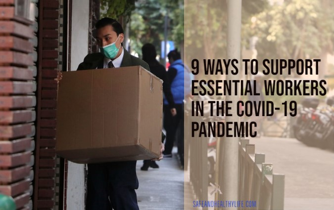 Support Essential Workers in the COVID-19 Pandemic