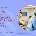 7 Ways To Support Healthcare Facilities Amid COVID-19 Outbreak