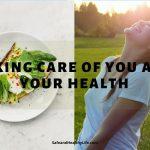 Taking Care of You and Your Health