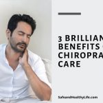 3 Brilliant Benefits of Chiropractic Care
