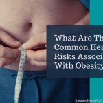 What Are The Common Health Risks Associated With Obesity?