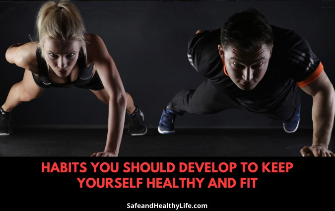 Keep Yourself Healthy and Fit
