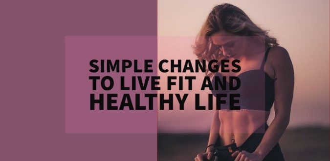 Live Fit and Healthy Life