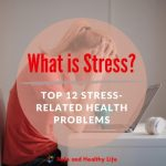 Top 12 Stress-Related Health Problems
