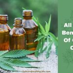 All The Benefits Of CBD Oil
