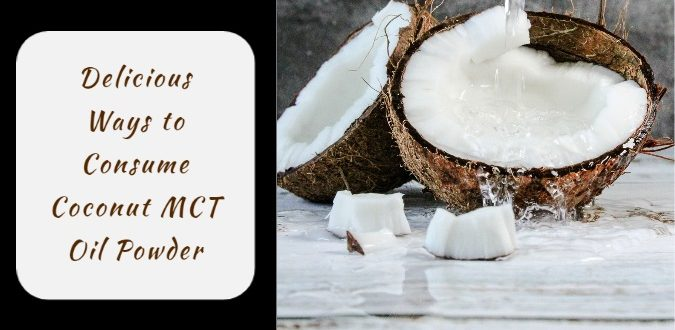 Coconut MCT Oil Powder