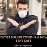 Activities during COVID-19 & How to Stay Safe