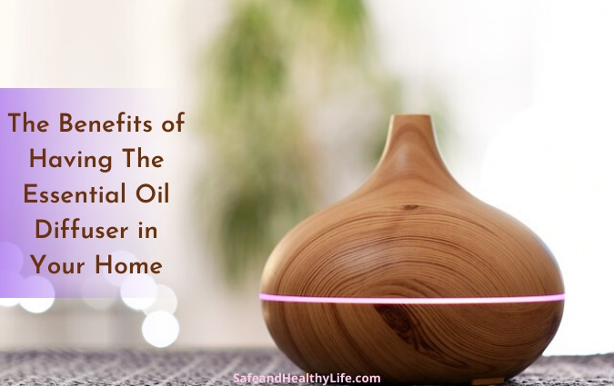 Essential Oil Diffuser in Your Home