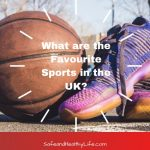 What are the Favourite Sports in the UK?