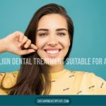 Is Invisalign Dental Treatment Suitable For All Ages?