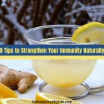 9 Tips to Strengthen Your Immunity Naturally