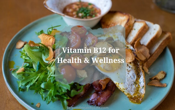 Vitamin B12 for Health & Wellness