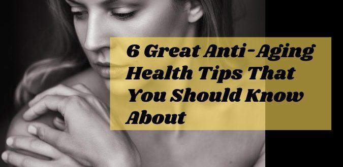Anti-Aging Health Tips