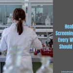Health Screening Tests Every Woman Should Have