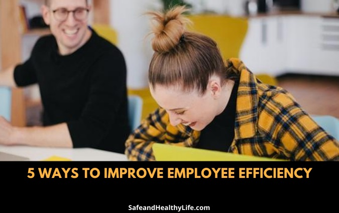 Improve Employee Efficiency