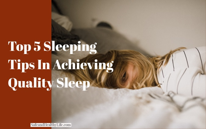 Achieving Quality Sleep